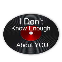 I dont know enough about you