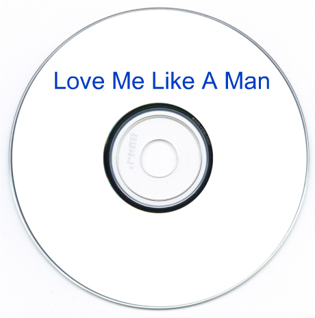 love me like a man